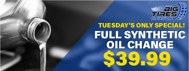 Tuesday ONLY!! Full Synthetic Oil Change, only $39.99!